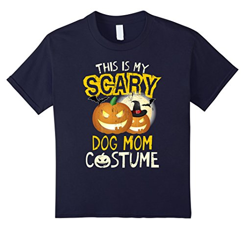 Kids This Is My Scary Dog Mom Costume Matching Family T-shirts 12 Navy (Matching Mom And Son Halloween Costumes)