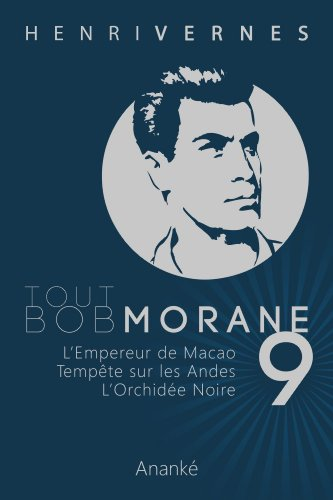 [F.R.E.E] TOUT BOB MORANE/9 (Tout Bob Morane series) (French Edition) [Z.I.P]
