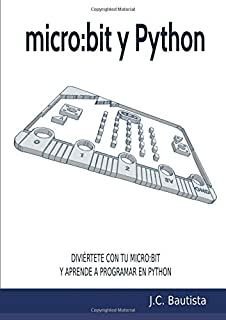 micro:bit y Python (Spanish Edition)