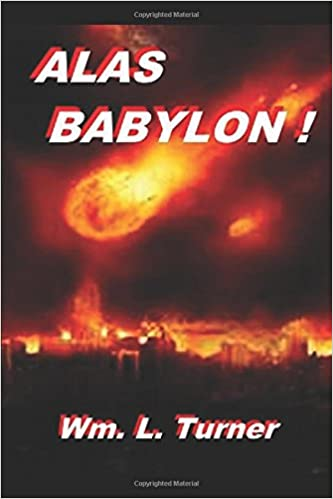 Book Alas Babylon !: An exposition of Revelation 18. (