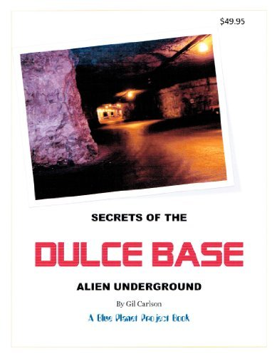 Download Secrets of the Dulce Base Alien Underground - Blue Planet Project Book #2 pdf epub