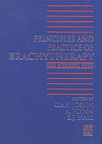 Principles and Practice of Brachytherapy: Using Afterloading Systems