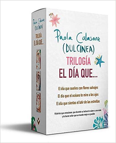 Estuche trilogía «El día que…» de (Paola Calasanz) Dulcinea