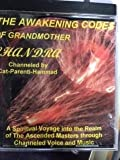 img - for THE AWAKENING CODES OF GRANDMOTHER CHANDRA book / textbook / text book