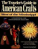 The Traveler's Guide to American Crafts, Suzanne Carmichael, 0525248706