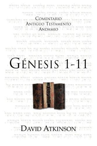 Génesis 1-11: Los albores de la Creación (Spanish Edition)