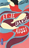 vignette de 'Et je danse, aussi (Anne-Laure Bondoux)'