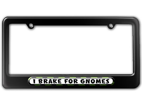 Graphics and More I Brake For Gnomes License Plate Tag Frame - Color Gloss Black
