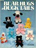 img - for Bear hugs & duck tails: 4 crochet charmers - lamb, skunk, bear & duck book / textbook / text book