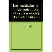 Les modalités d'indemnisation (Les Essentiels t. 5) (French Edition)