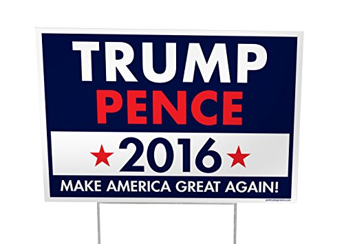 Imagine This Trump Pence 2016 yd Sign - 25 Pack