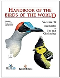 Handbook Of The Birds World Picathartes To Tits And Chickadees V 12