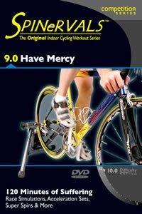 Spinervals 9.0 Have Mercy DVD