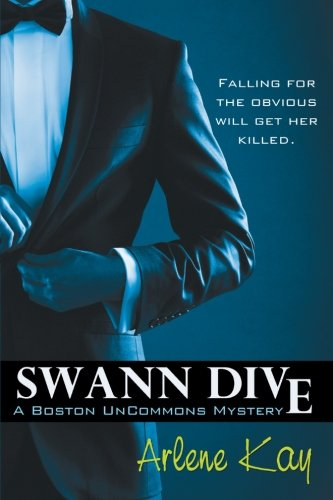 Image of Swann Dive: A Boston Uncommons Mystery
