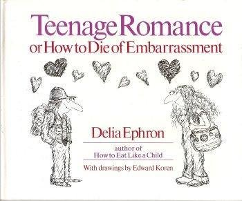 Teenage Romance by Delia Ephron