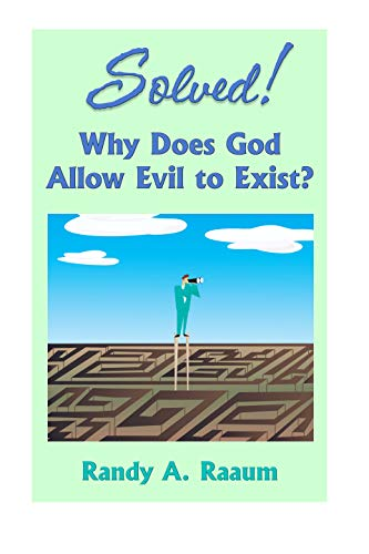 2b058d21233 Solved! Why Does God Allow Evil to Exist  (Solved! Book Series 2 ...