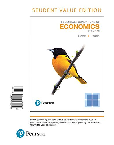 Essential Foundations of Economics, Student Value Edition (8th Edition)
