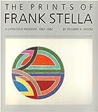 The Prints of Frank Stella, Richard H. Axsom, 0933920415