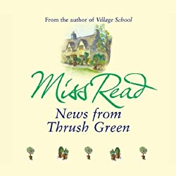 News from Thrush Green