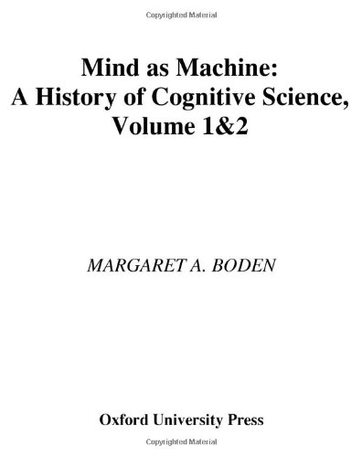 Mind As Machine: A History of Cognitive Science Two-Volume Set ebook