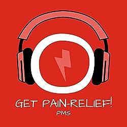 Get Pain Relief! Menstruationsbeschwerden lindern mit Hypnose: Für entspannte Tage!