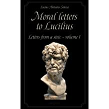 Moral letters to Lucilius Vol.1