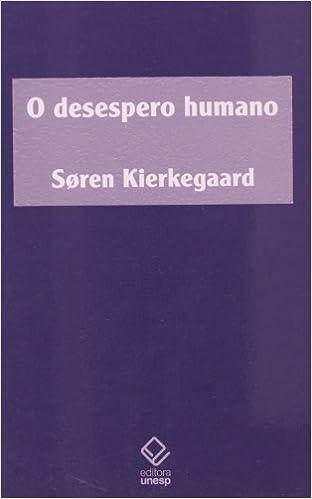 O desespero humano, livro de Søren Kierkegaard
