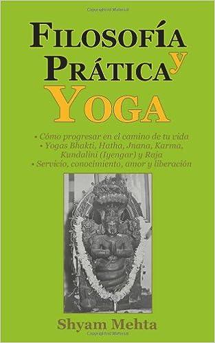 Filosofia y Practica Yoga: Amazon.es: Shyam Mehta: Libros