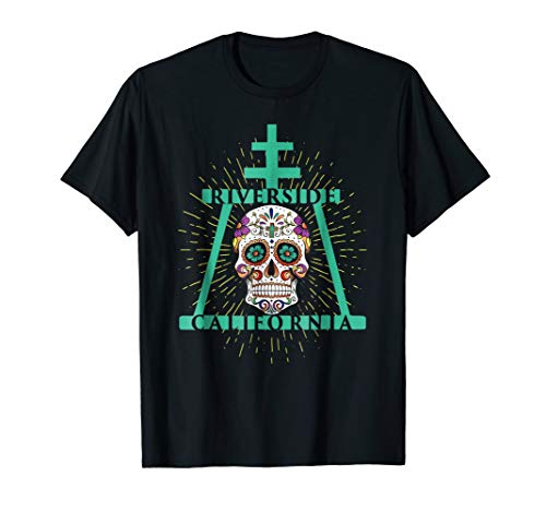 Day of the dead Riverside CA T-Shirt