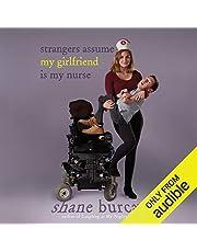 Strangers Assume My Girlfriend Is My Nurse