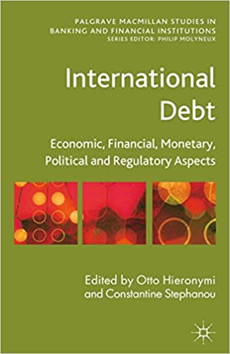 Amazon international debt economic financial monetary international debt economic financial monetary political and regulatory aspects palgrave macmillan studies in banking and financial institutions 2013 fandeluxe Image collections