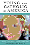 img - for Young and Catholic in America book / textbook / text book