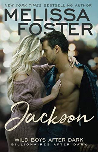 Wild Boys After Dark: Jackson (Wild Billionaires After Dark) (Volume 3)