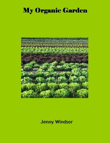 My Organic Garden by Jenny Windsor