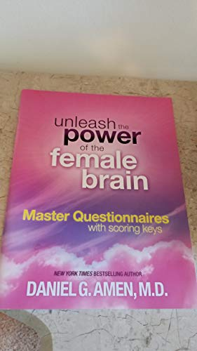 Unleash the Power of the Female Brain (Master Questionnaire with scoring keys) (Unleash The Power Of The Female Brain)