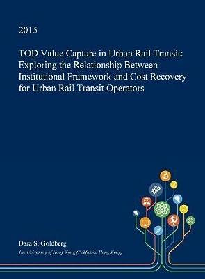 Tod Value Capture in Urban Rail Transit: Exploring the