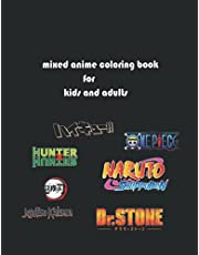 Mixed anime coloring book for kids and adults: Haikyuu coloring pages, naruto coloring pages, hunterxhuner coloring pages, one piece coloring pages, jujutsu kaisen coloring pages, demon slayer coloring pages, Dr stone coloring pages