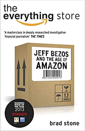 The Everything Store: Jeff Bezos And The Age Of Amazon por Brad Stone epub