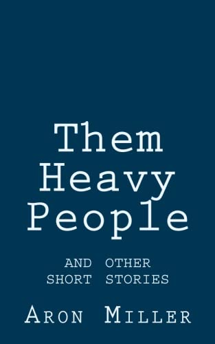 Read Online Them Heavy People and other short stories ebook