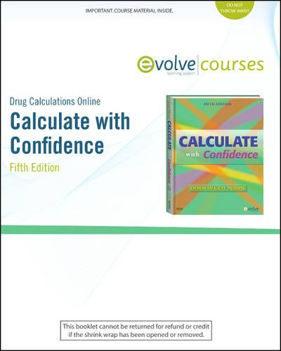 (Drug Calculations Online for Calculate with Confidence (Access Code))