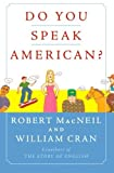 img - for Do You Speak American? by Robert MacNeil (2005-11-14) book / textbook / text book