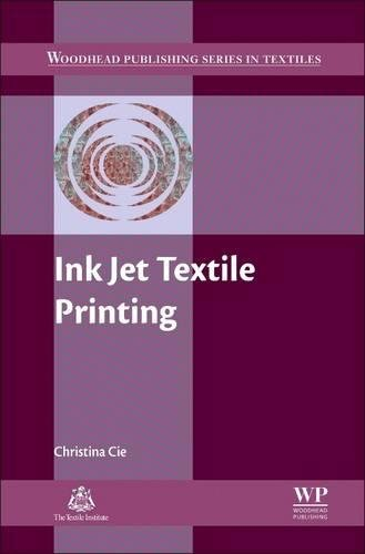 Ink Jet Textile Printing (Woodhead Publishing Series in ()