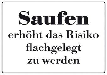 Blechschild 10x15 Cm U0026quot;Saufen Erhöht Das Risikou0026quot; Spruch Sprüche  Sign Blechschilder Schild Schilder