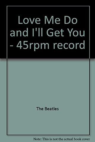 Love Me Do and I'll Get You - 45rpm record (Beatles 45rpm)