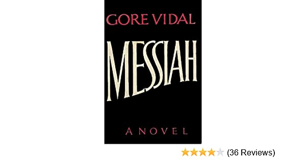 Messiah kindle edition by gore vidal literature fiction kindle messiah kindle edition by gore vidal literature fiction kindle ebooks amazon fandeluxe Images