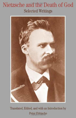 Nietzsche and the Death of God: Selected Writings (The Bedford Series in History and Culture)