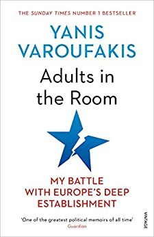 Adults In The Room My Battle With Europe S Deep Establishment