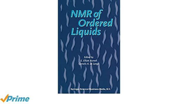 NMR of Ordered Liquids