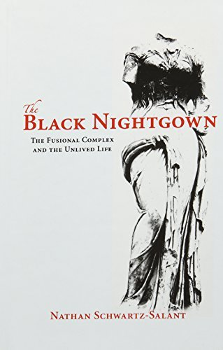 The Black Nightgown: The Fusional Complex and the Unlived Life by Nathan Schwartz-Salant (2007-07-15) - Exclusive Nightgown