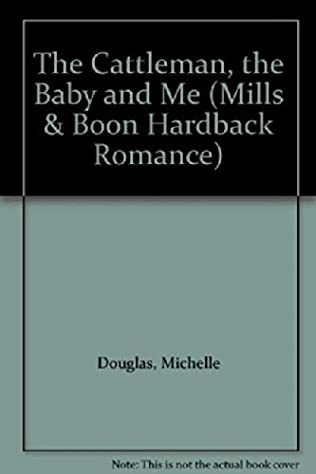 book cover of The Cattleman, the Baby and Me